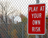 Sign: Play At Your Own Risk